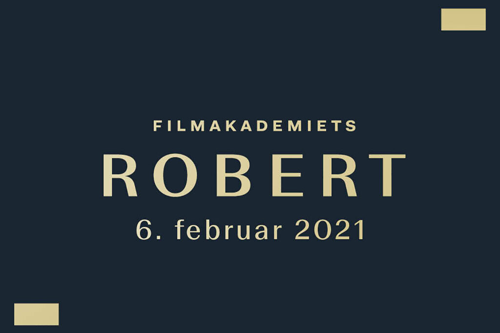 Den Vestdanske Filmpulje har støttet 7 Robert-nominerede produktioner